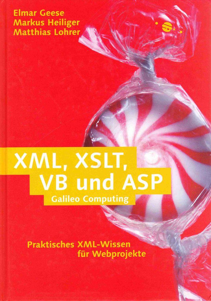Matthias Lohrer u.a. XML, XSLT, VB und ASP. Buchcover